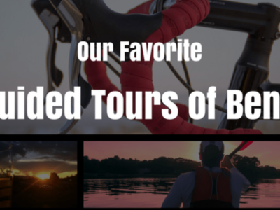 Our Favorite Guided Tours of Bend